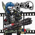 ACIDEZ - Welcome To The 3D Era - LP - právě vyšlo