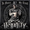 Ilegality - In Money We Trust