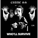 EP: CRUDE SS - Who´ll Survive